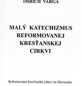 Malý katechizmus reformovanej kresťanskej cirkvi