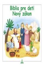 Biblia pre deti, Nový zákon