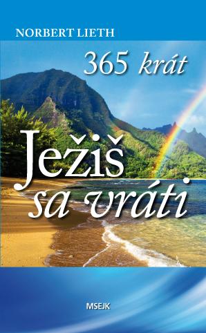 365 krát Ježiš sa vráti