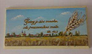 Ručne maľované drevené tabuľky - Žatvy je síce mnoho...