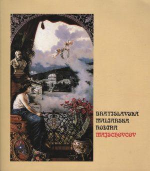 Bratislvansá maliarska rodina Majschovcov - antikvariát